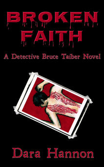 Broken Faith (Detective Bruce Taiber, #1)  by  Dara Hannon