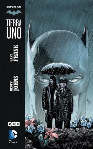 Batman: Tierra Uno  by  Geoff Johns