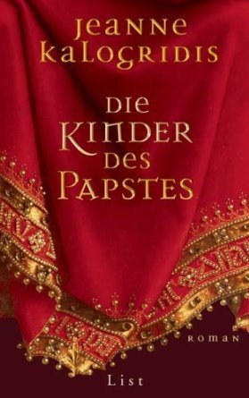 Die Kinder des Papstes : Roman  by  Jeanne Kalogridis