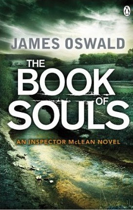The Book of Souls (Inspector McLean, #2) James  Oswald