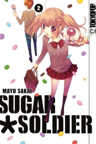 Sugar Soldier, Band 02 Mayu Sakai