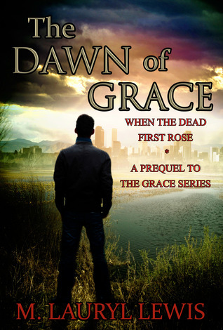 The Dawn of Grace  by  M. Lauryl Lewis