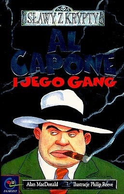 Al Capone i jego gang  by  Alan MacDonald