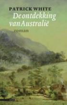 De ontdekking van Australie Patrick White