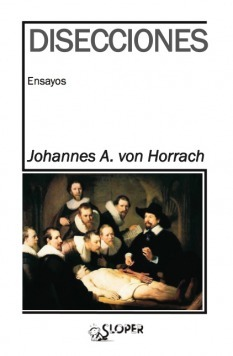 Disecciones  by  Johannes A. von Horrach