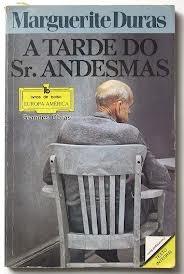 A Tarde do Sr. Andesmas  by  Marguerite Duras