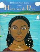 HISTORIAS DA PRETA Heloisa Pires Lima