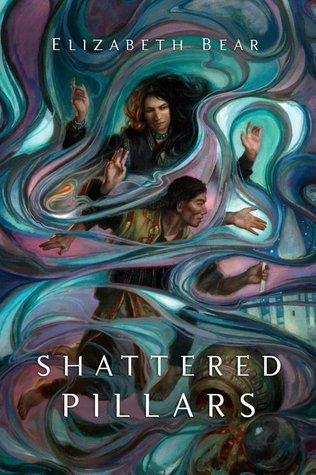 Shattered Pillars (Eternal Sky, #2)  by  Elizabeth Bear