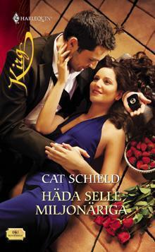 Häda selle miljonäriga Cat Schield