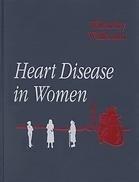 Heart Disease in Women  by  Susan Wilansky