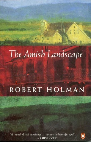 The Amish Landscape Robert Holman