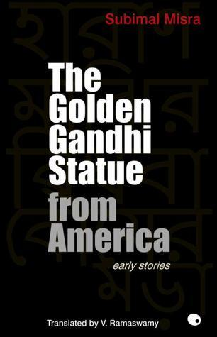 The Golden Gandhi Statue from America  by  Subimal Misra