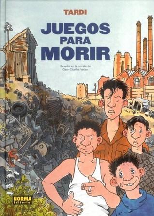 Juegos para morir  by  Jacques Tardi