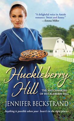 Huckleberry Hill (The Matchmakers of Huckleberry Hill, #1)  by  Jennifer Beckstrand