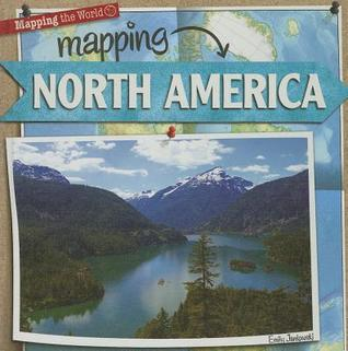 Mapping North America  by  Emily Jankowski