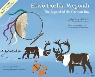 The Legend of Caribou Boy  by  John Blondin