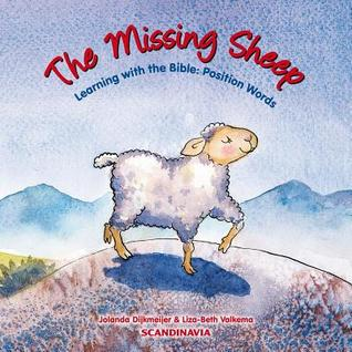 The Missing Sheep: Learning from the Bible: Position Words  by  Jolanda Dijkmeijer