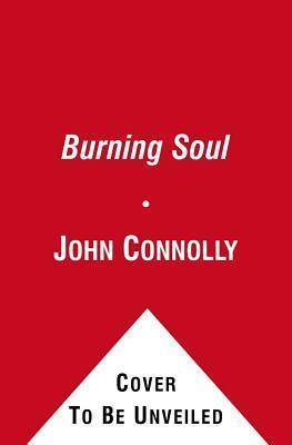 Burning Soul John Connolly