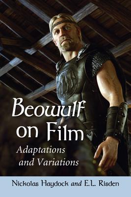 Beowulf on Film: Adaptations and Variations  by  Nickolas Haydock