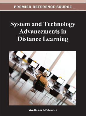 System and Technology Advancements in Distance Learning Fuhua Lin