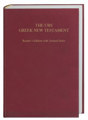 The UBS Greek NT Readers Edition w/ Textual Notes, Hardcover Barclay M. Newman Jr.