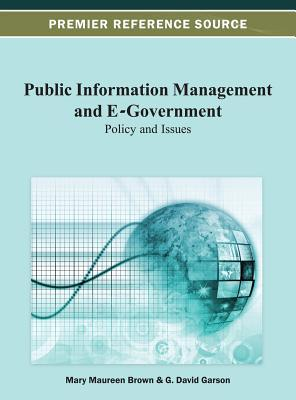 Public Information Technology and E-Governance: Managing the Virtual State Mary Maureen Brown