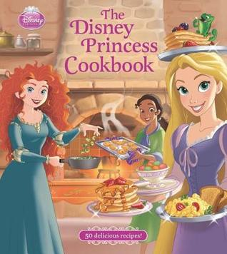 The Disney Princess Cookbook Walt Disney Company