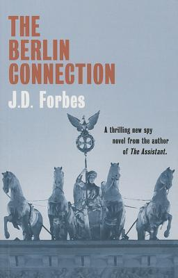 The Berlin Connection J.D. Forbes
