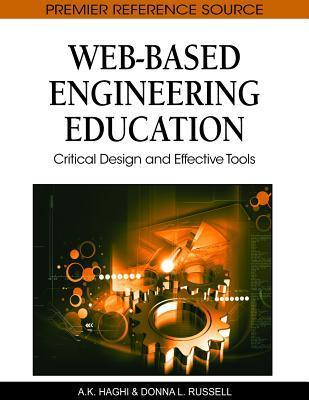 Web Based Engineering Education: Critical Design And Effective Tools Donna Valley Russell