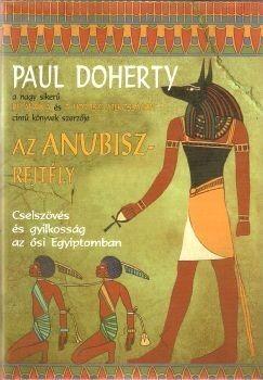 Az Anubisz-rejtély (Amerotke, #3) Paul Doherty