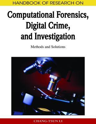 Crime Prevention Technologies and Applications for Advancing Criminal Investigation  by  Chang-tsun Li