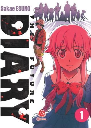 LC: The Future Diary 01 (The Future Diary, # 1) Esuno Sakae