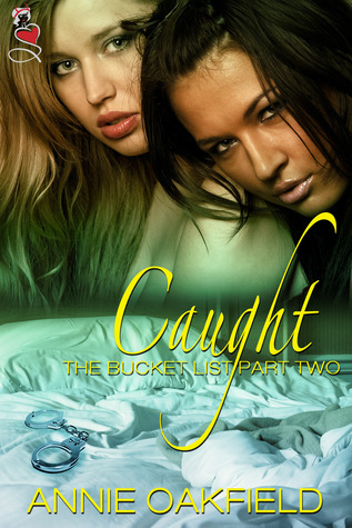 Caught (The Bucket List #2) Annie Oakfield
