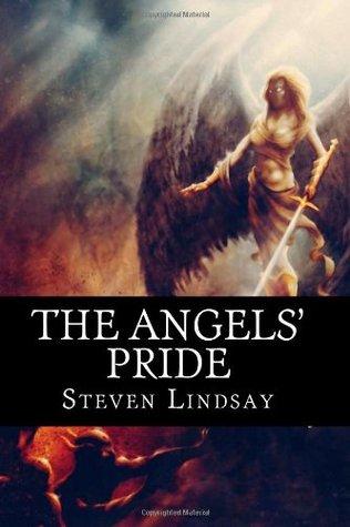 The Angels Pride Steven  Lindsay