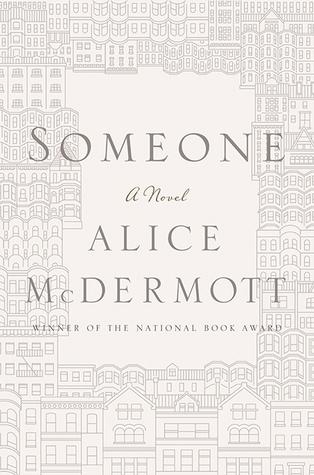 Someone  by  Alice McDermott