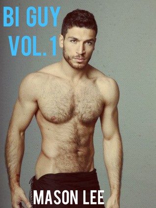 Bi Guy: Vol. 1 (Bi Guy, #1) Mason Lee