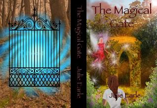 The Magical Gate  by  Julie Earle