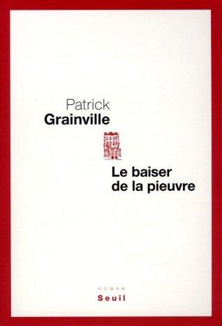 Le Baiser de la pieuvre  by  Patrick Grainville