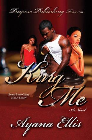 King Me  by  Ayana Ellis