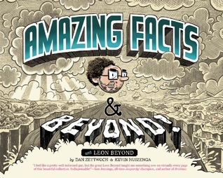 Amazing Facts and Beyond  by  Kevin Huizenga