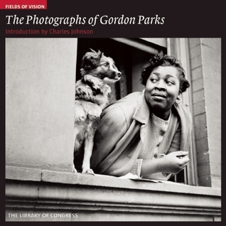 Fields of Vision: The Photographs of Gordon Parks Gordon Parks