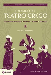 O Melhor do Teatro Grego: Prometeu Acorrentado / Édipo Rei / Medeia / As Nuvens Aeschylus