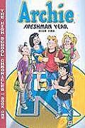 The High School Chronicles: Archie Freshman Year - Book 1  by  Batton Lash