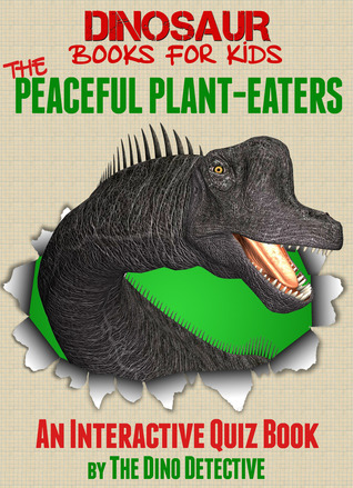 The Peaceful Plant-Eaters  by  The Dino Detective