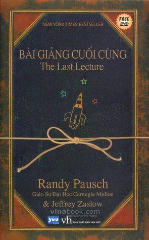 Bài Giảng Cuối Cùng Randy Pausch