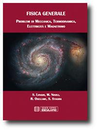 Esercizi di Fisica Generale: Meccanica Termodinamica Elettricità e Magnetismo Mauro Nisoli