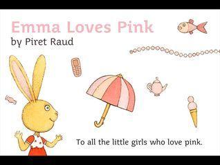Emma loves pink Piret Raud