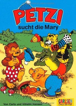Petzi Sucht Die Mary Carla Hansen