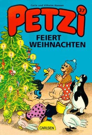 Petzi feiert Weihnachten  by  Carla Hansen