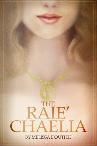 The RaieChaelia  by  Melissa Douthit